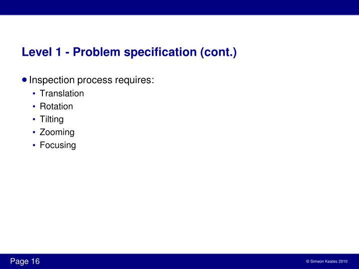 Level 1 - Problem specification (cont.)