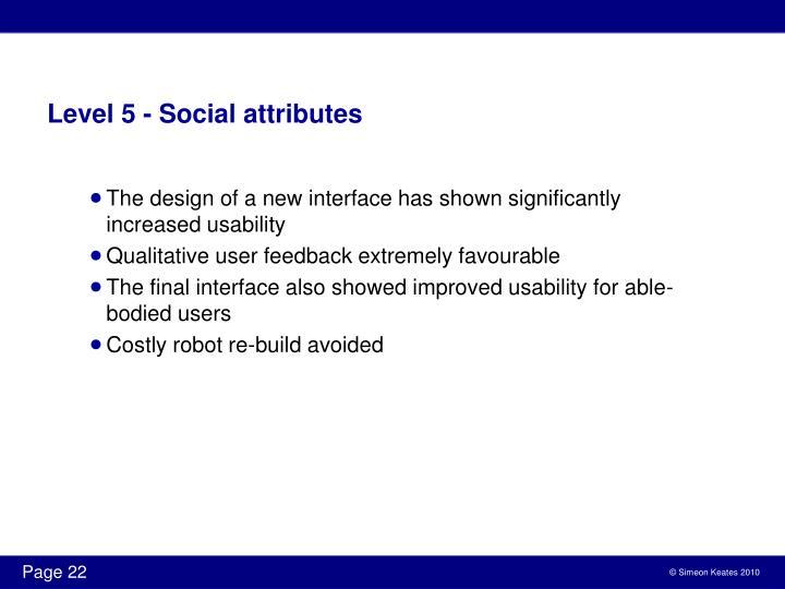 Level 5 - Social attributes