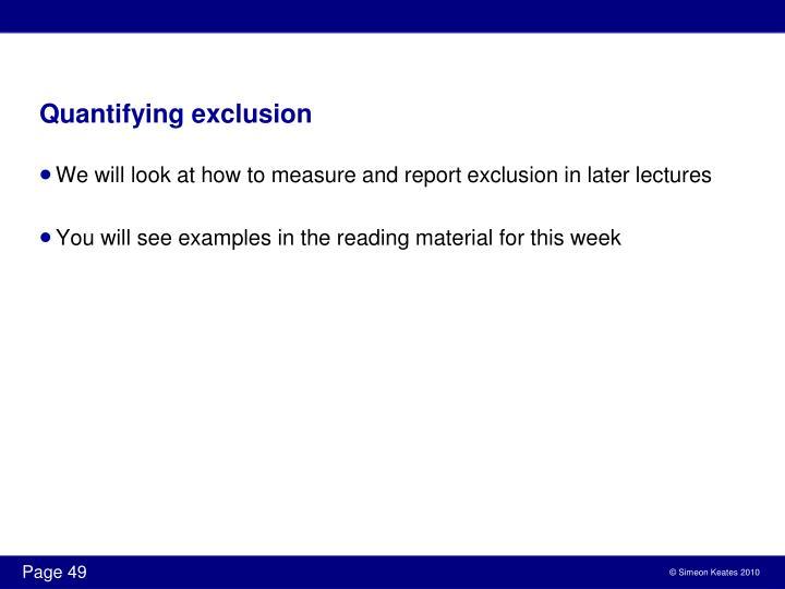 Quantifying exclusion