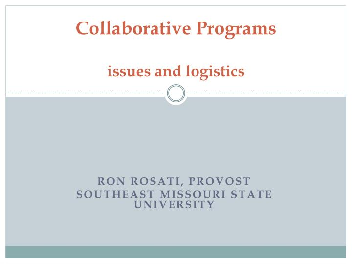 collaborative programs issues and logistics