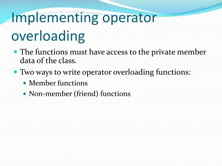 Implementing operator overloading