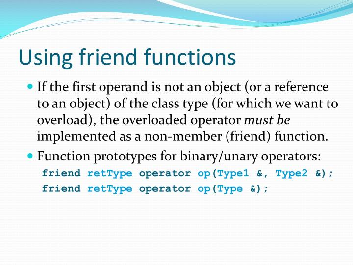 Using friend functions