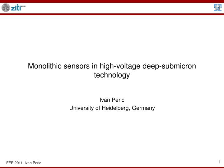 monolithic sensors in high voltage deep submicron technology n.