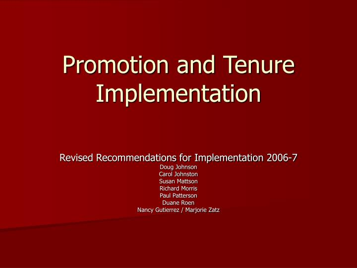 promotion and tenure implementation n.