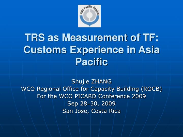 trs as measurement of tf customs experience in asia pacific n.