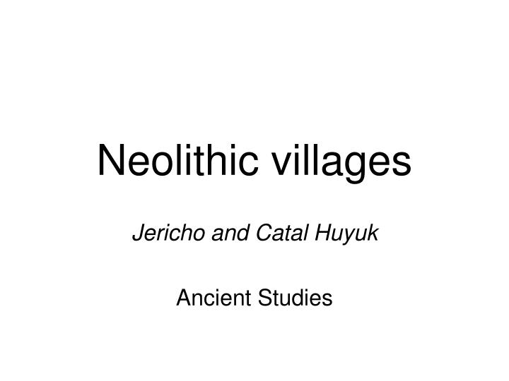 neolithic villages n.
