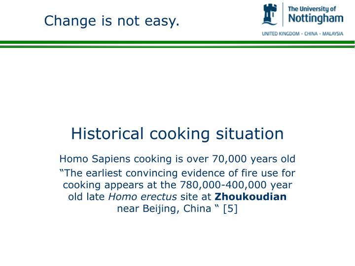 Historical cooking situation