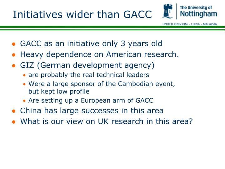 Initiatives wider than GACC
