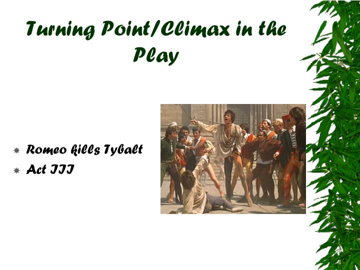 Turning Point Climax In The Play