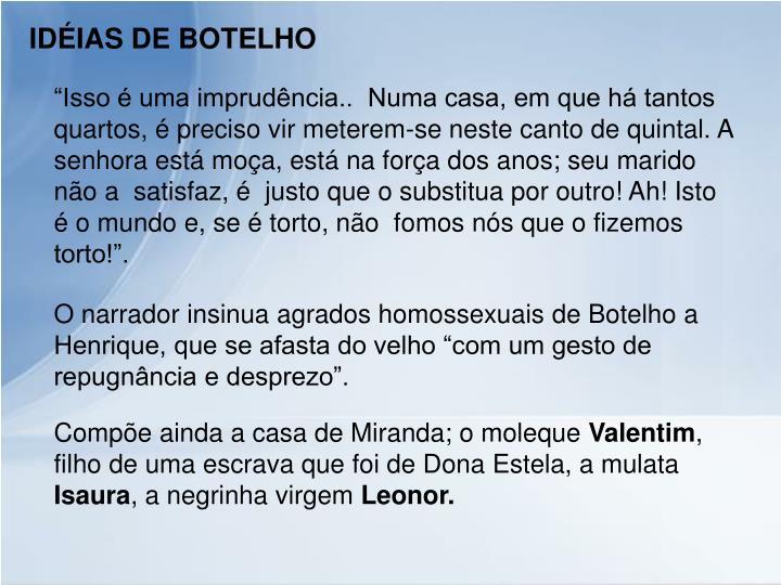 IDÉIAS DE BOTELHO