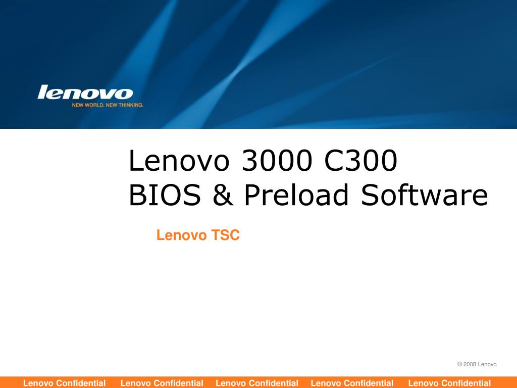 PPT - Lenovo 3000 C300 BIOS & Preload Software PowerPoint