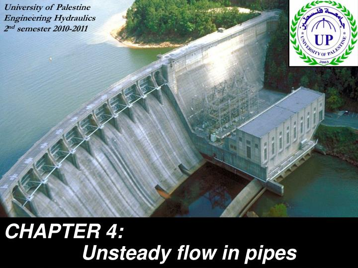 chapter 4 unsteady flow in pipes n.