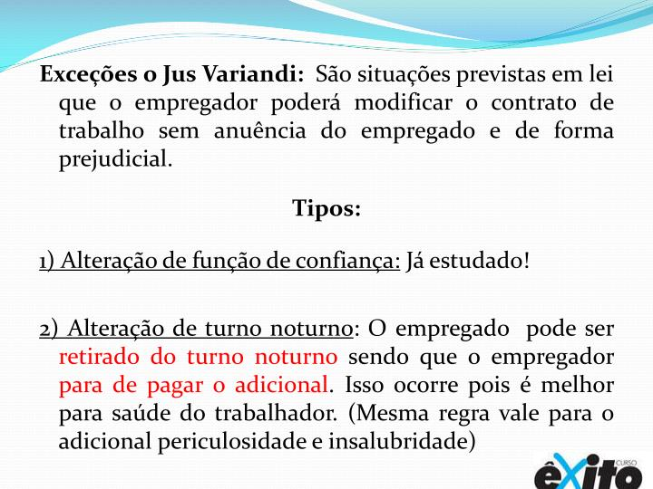 Exceções o Jus Variandi: