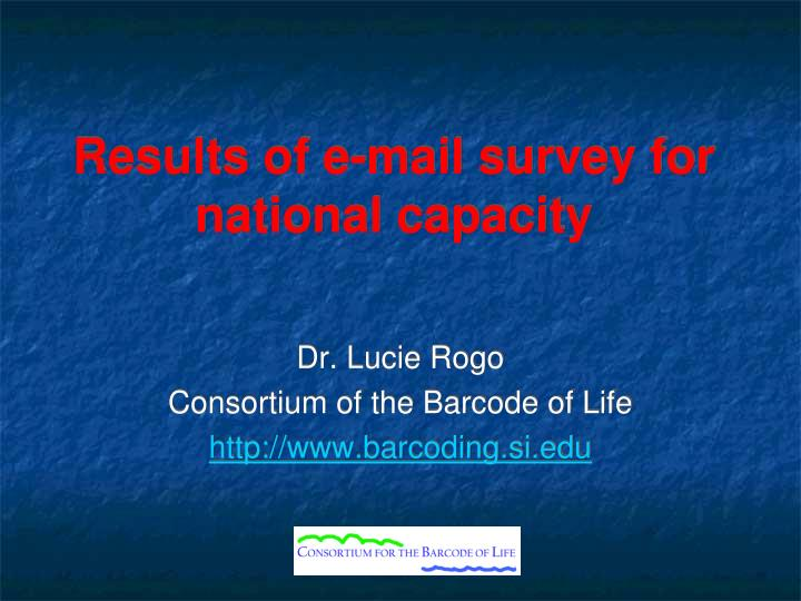 results of e mail survey for national capacity n.
