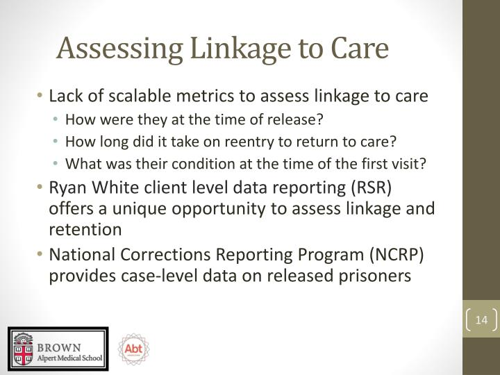 Assessing Linkage to Care