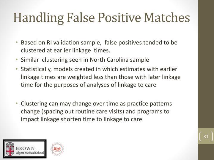 Handling False Positive Matches