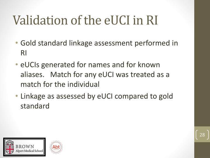 Validation of the eUCI in RI