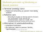 medisinsk personale og h ndtering av d ende pasienter1
