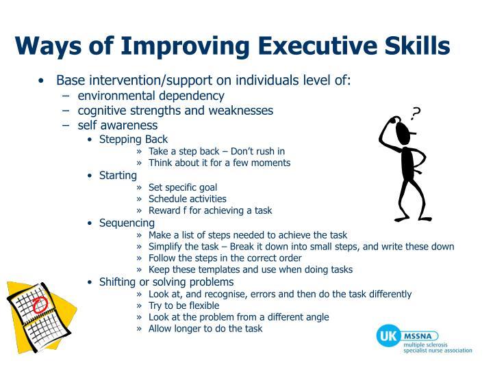 Ways of Improving Executive Skills