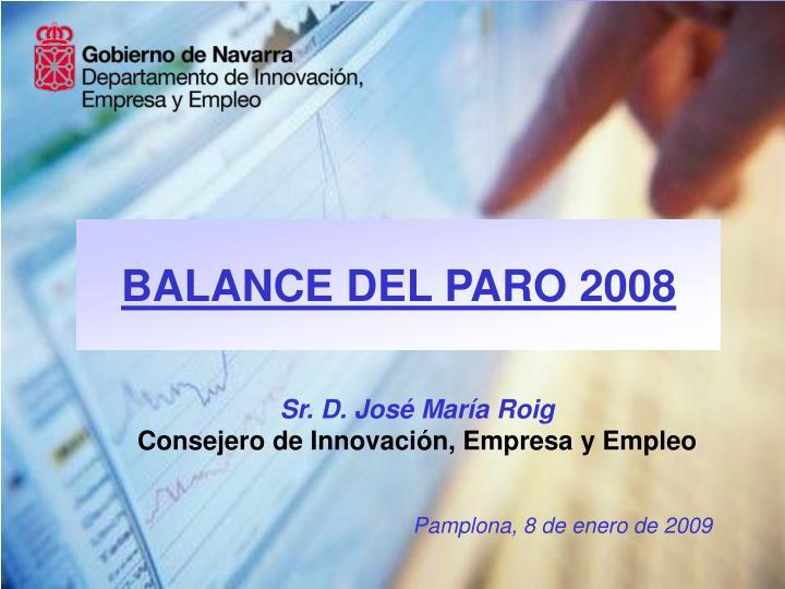 BALANCE DEL PARO 2008