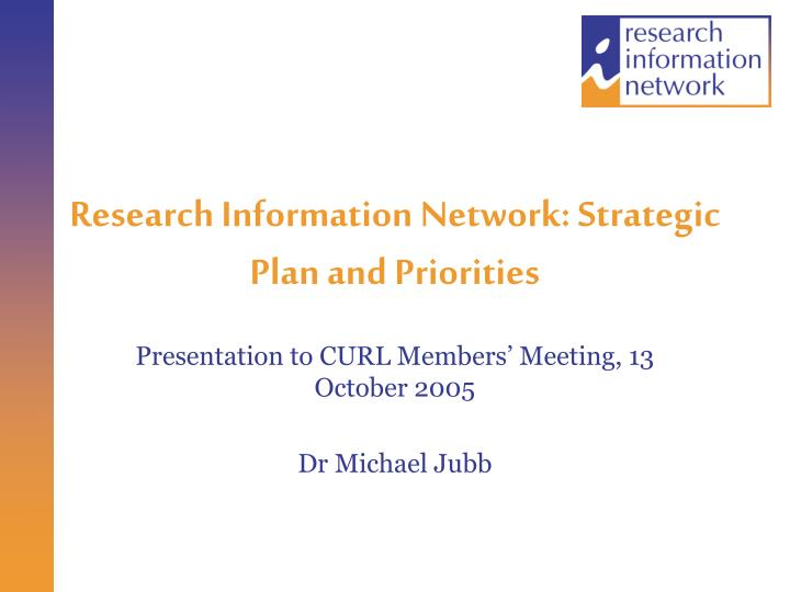 research information network strategic plan and priorities n.