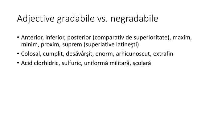 Adjective gradabile vs. negradabile