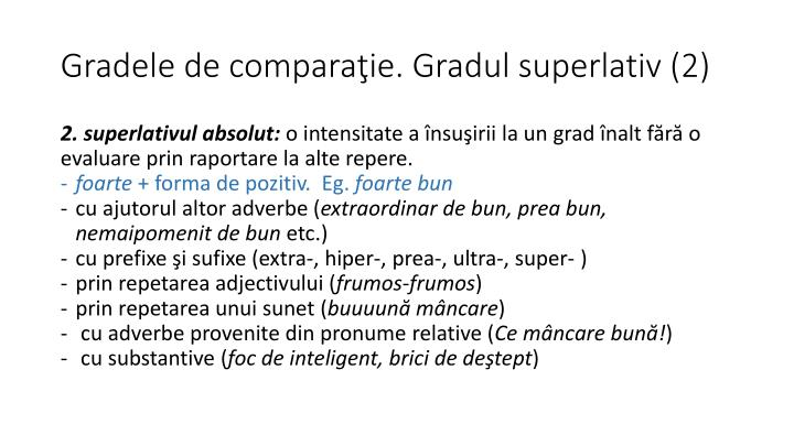 Gradele de comparaţie. Gradul superlativ (2)