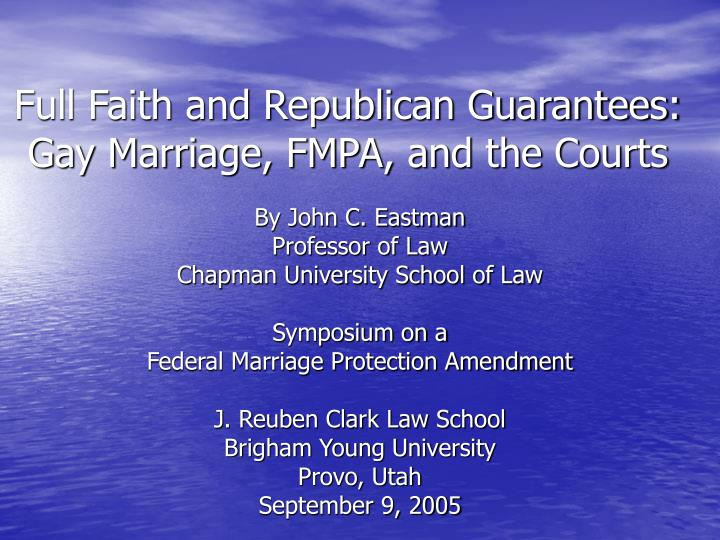 full faith and republican guarantees gay marriage fmpa and the courts n.