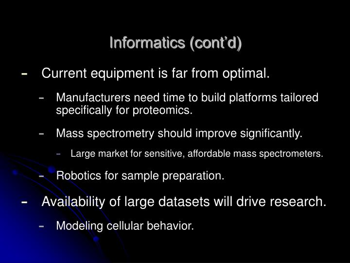 Informatics (cont'd)