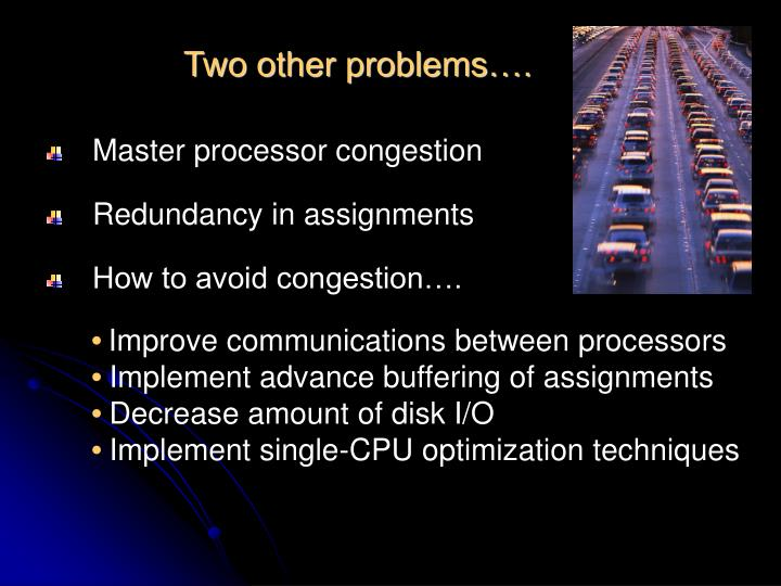 Two other problems….