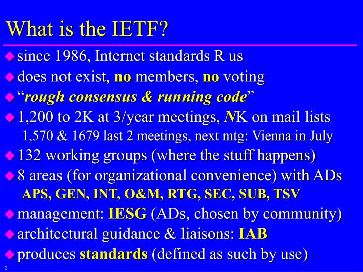 What is the ietf