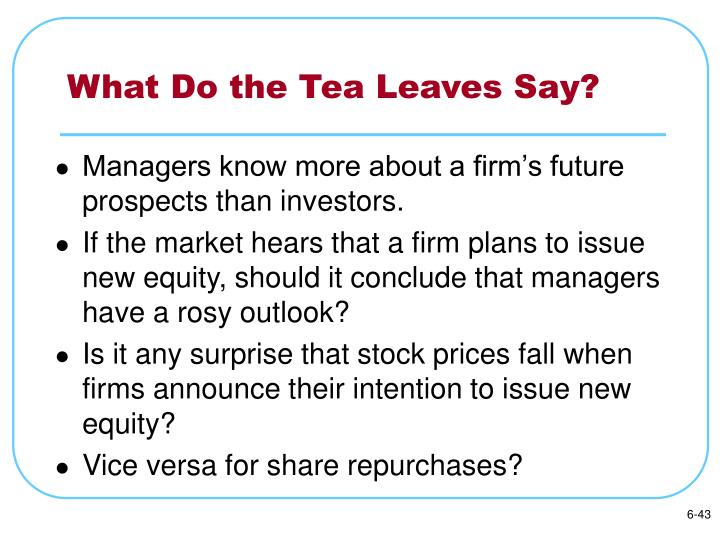 What Do the Tea Leaves Say?