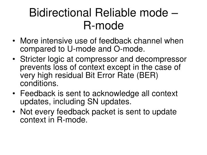 Bidirectional Reliable mode –