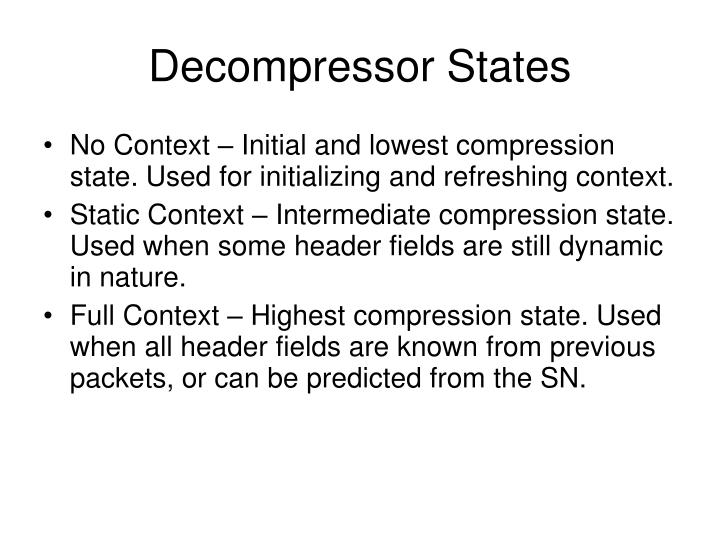 Decompressor States