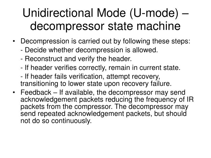 Unidirectional Mode (U-mode) –