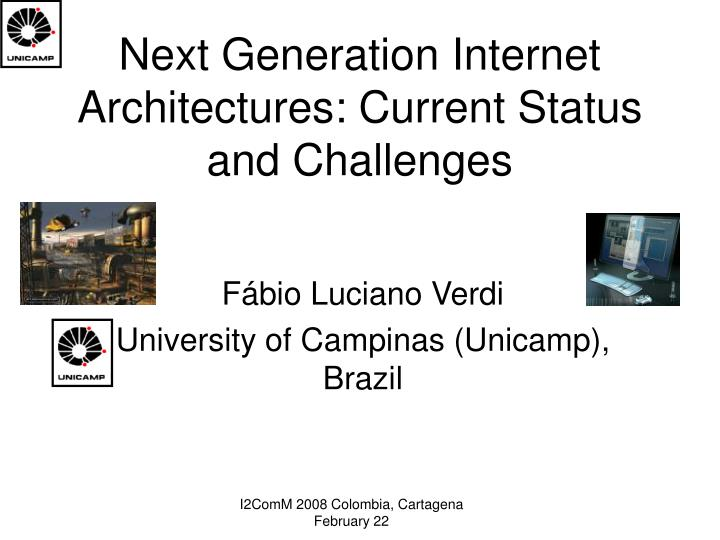 next generation internet architectures current status and challenges n.