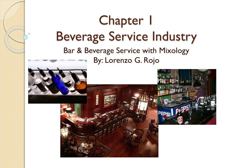 chapter 1 beverage service industry n.