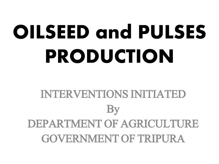 oilseed and pulses production n.