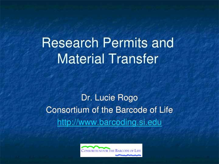 research permits and material transfer n.