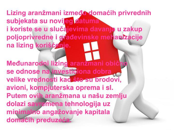 Lizing aranžmani između domaćih privrednih subjekata su novijeg datuma