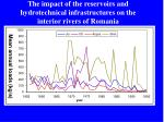 the impact of the reservoirs and hydrotechnical infrastructures on the interior rivers of romania