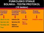 funkcijsko stanje bolnika testni protokol 10 testov