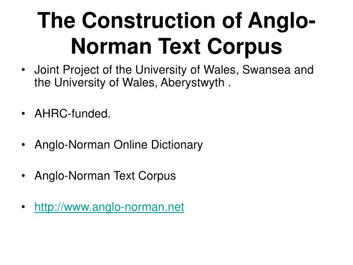 the construction of anglo norman text corpus n.