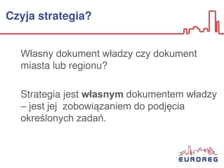 Czyja strategia?