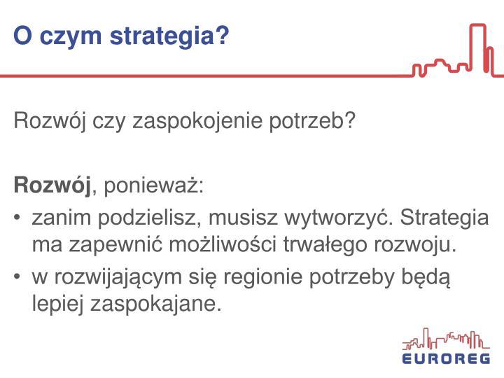 O czym strategia?
