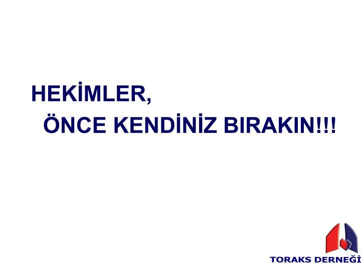 HEKİMLER,