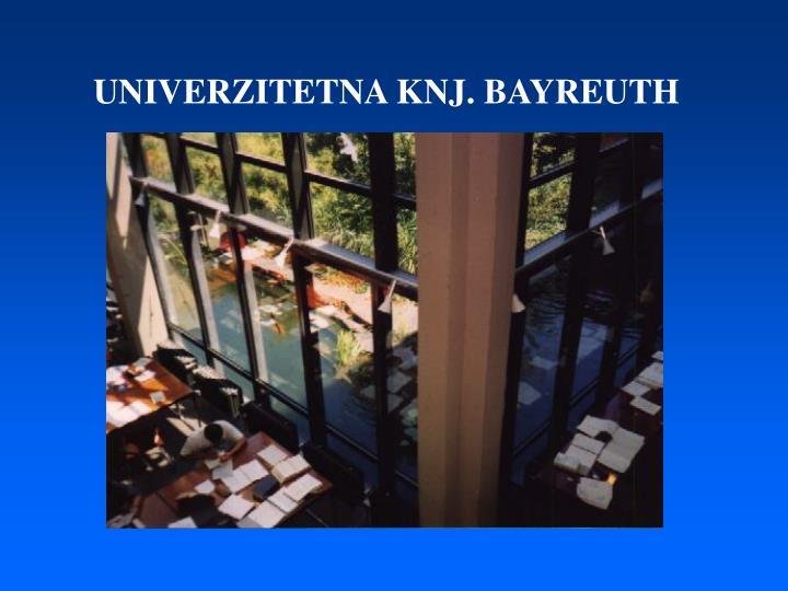 UNIVERZITETNA KNJ. BAYREUTH