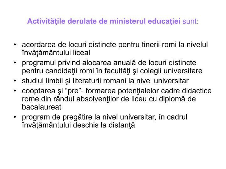 Activităţile derulate de ministerul educaţiei