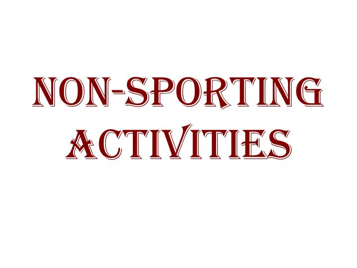 non sporting activities n.