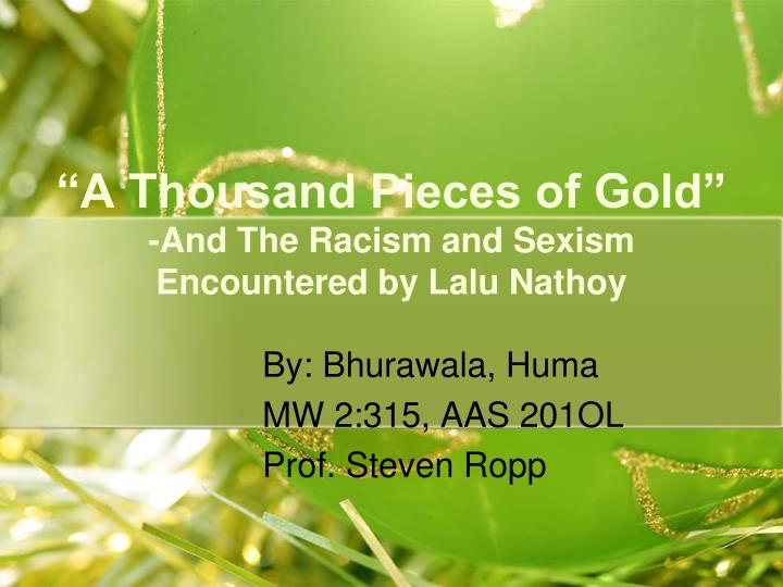 thousand pieces of gold thesis Click here click here click here click here click here if you need high-quality papers done quickly and with zero traces of plagiarism, papercoach is the.